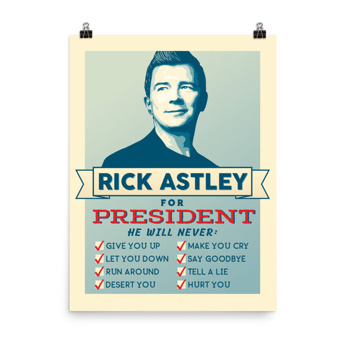 Rick Astley for President - Poster - Posters at Mongolife