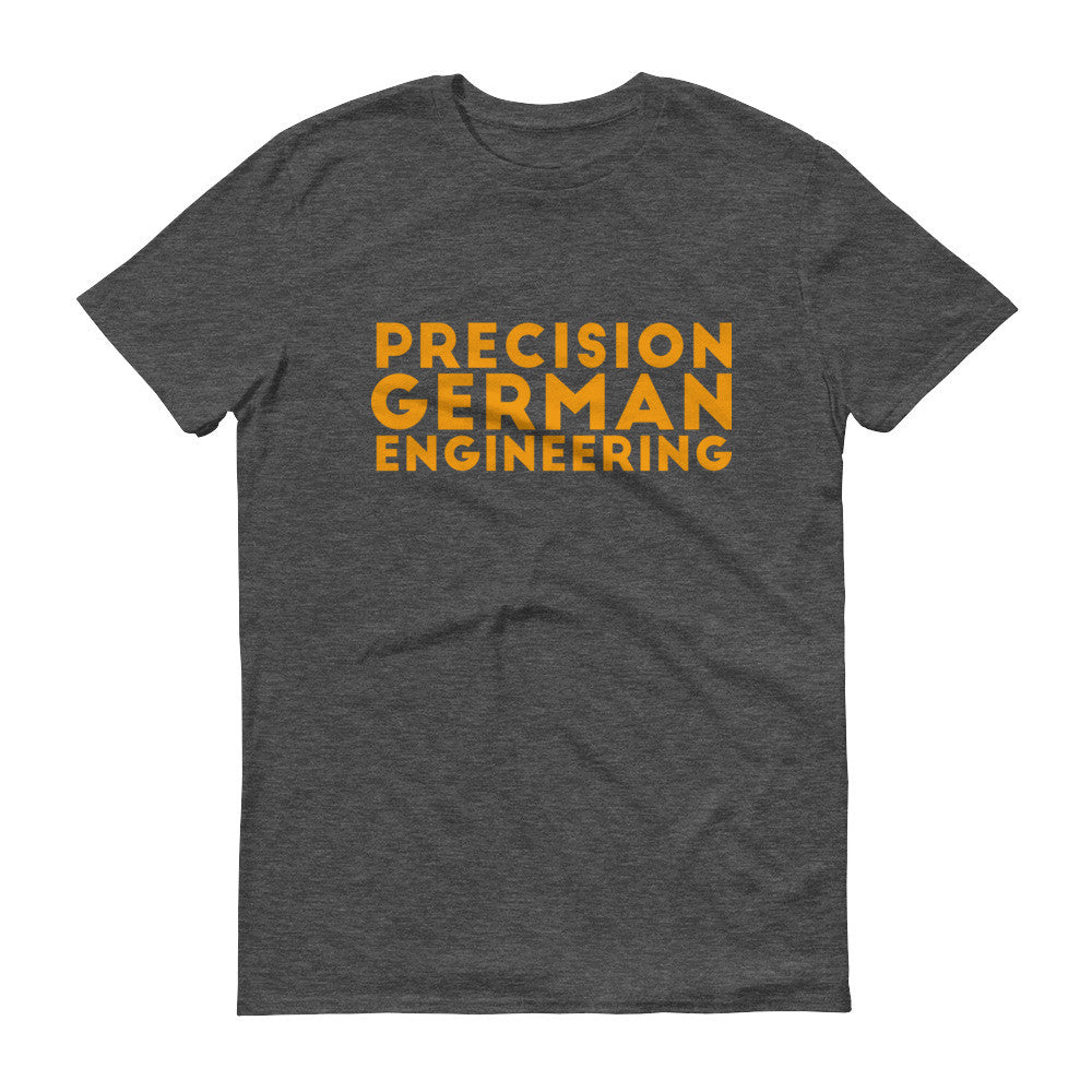 Precision German Engineering - Unisex T-Shirt - T-Shirts at Mongolife