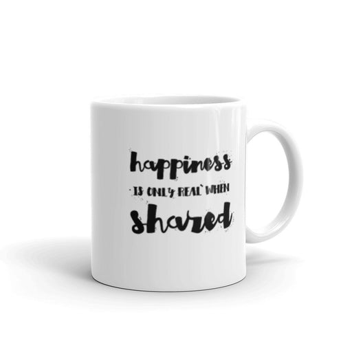 Happiness Is Only Real - Mug - Mug at Mongolife