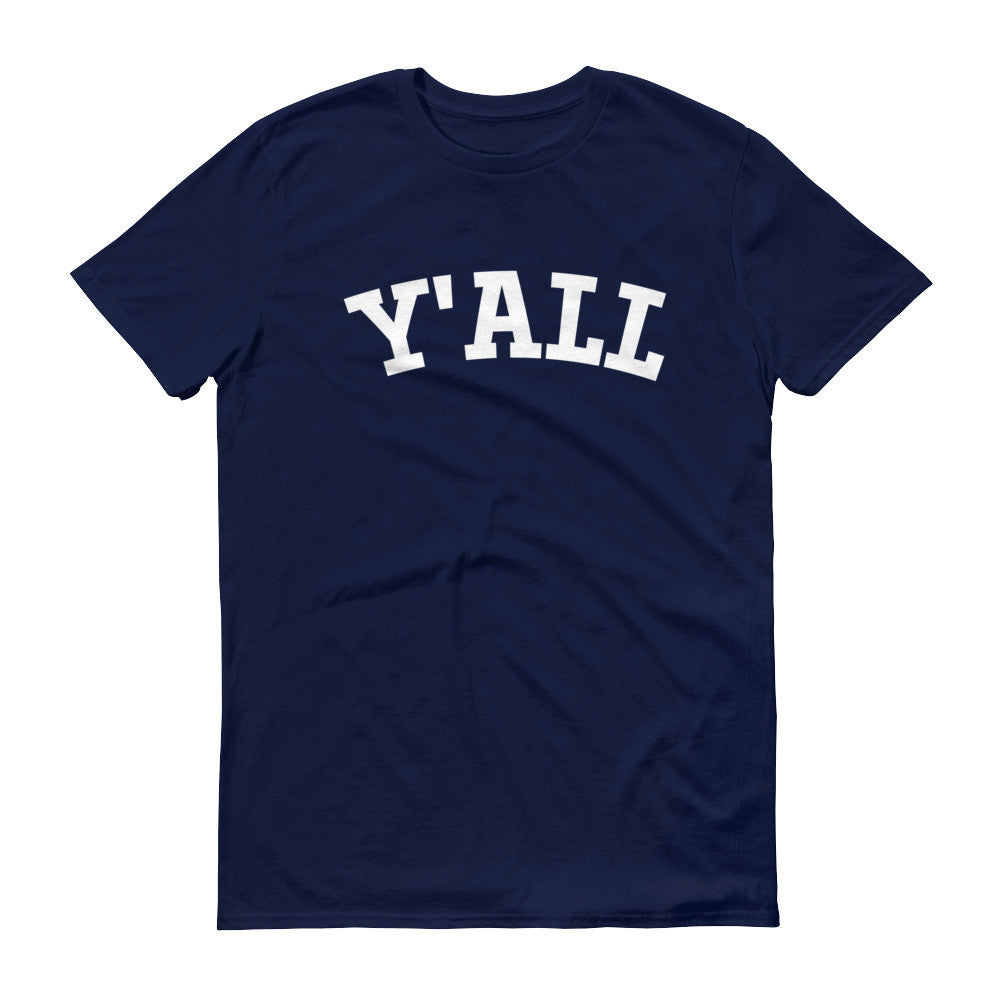 Y'ALL - Unisex T-shirt - T-Shirts at Mongolife