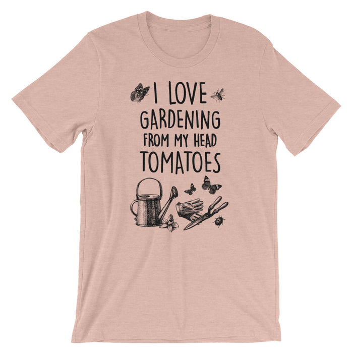 I Love Gardening Tomatoes - Unisex T-Shirt - T-Shirts at Mongolife