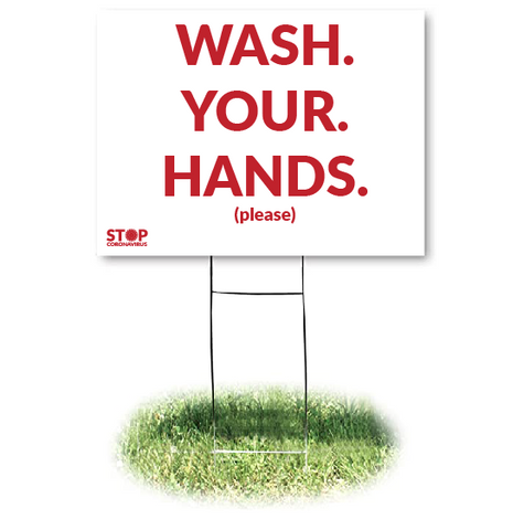 WASH YOUR HANDS Yard Sign