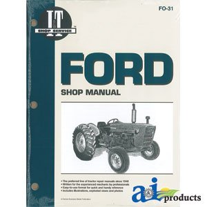 I&T Shop Service Ford 2100, 3100, 4100, 4200 Shop Manual A-SMFO31