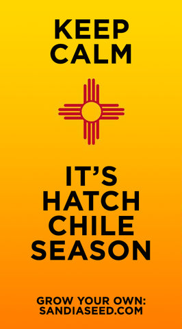 Chili Meme: Keep Calm, It's Hatch Chile Season