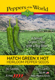 Hatch Green Chile Seeds • X-Hot • Barkers Hot - Sandia Seed Company