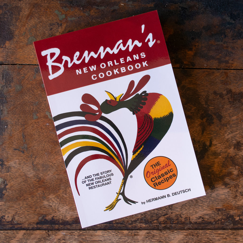 The Real Story Of New Orleans And Its >> Brennan S New Orleans Cookbook