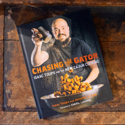 Chasing the Gator: Isaac Toups and the New Cajun Cooking - Aunt Sally's Pralines