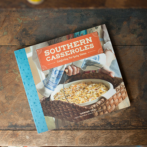 Southern Casseroles - Comforting Pot-Lucky Dishes - Aunt Sally's Pralines