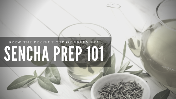 HOW TO PREPARE SENCHA GREEN TEA