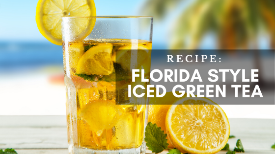 RECIPE: Florida Style Iced Green Tea