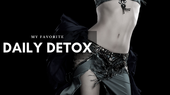 My Favorite Daily Detox