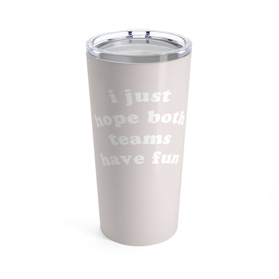 The Both Teams | 20 oz. Tumbler