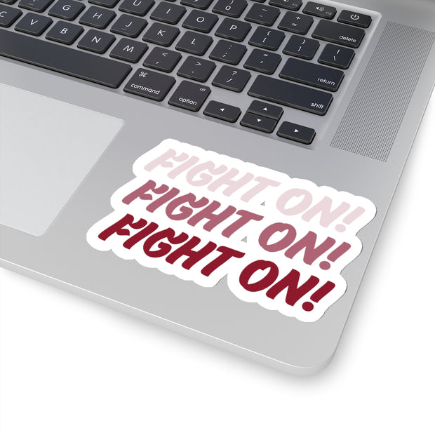 The Fight On Fight On | Sticker