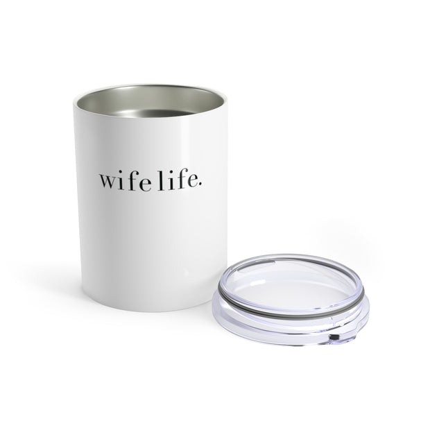The Wife Life | 10 oz. Tumbler