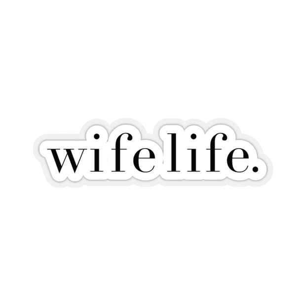 The Wife Life | Sticker