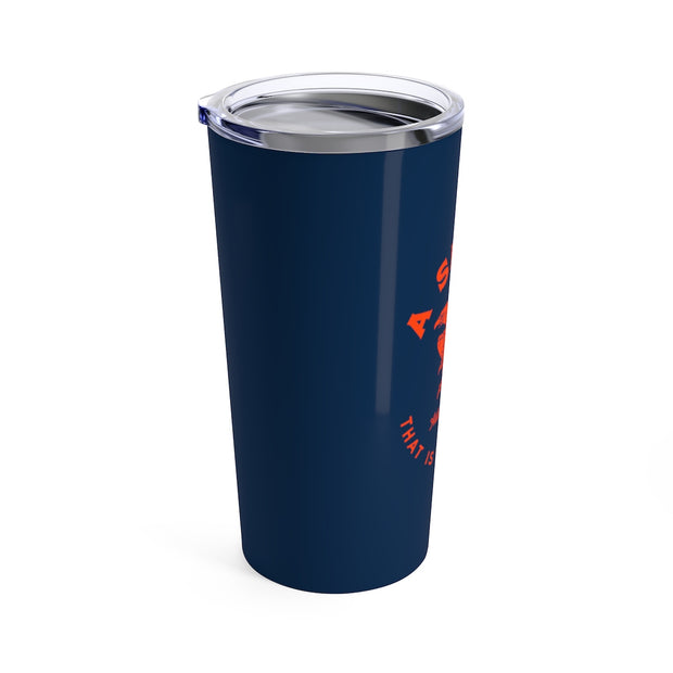 The Spirit Not Afraid | 20 oz. Tumbler
