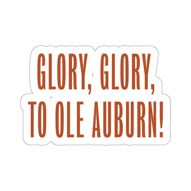 The Glory Glory To Ole Auburn | Sticker