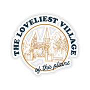 The Loveliest Village | Sticker