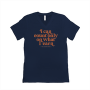The What I Earn | V-Neck Tee
