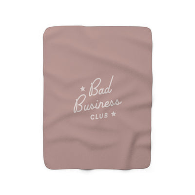 The Bad Business Club Mauve | Sherpa Fleece Blanket
