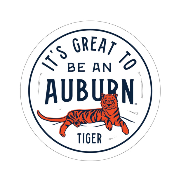 The Great To Be An Auburn Tiger | Sticker
