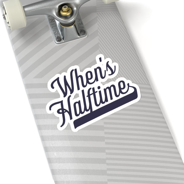 The When's Halftime | Sticker