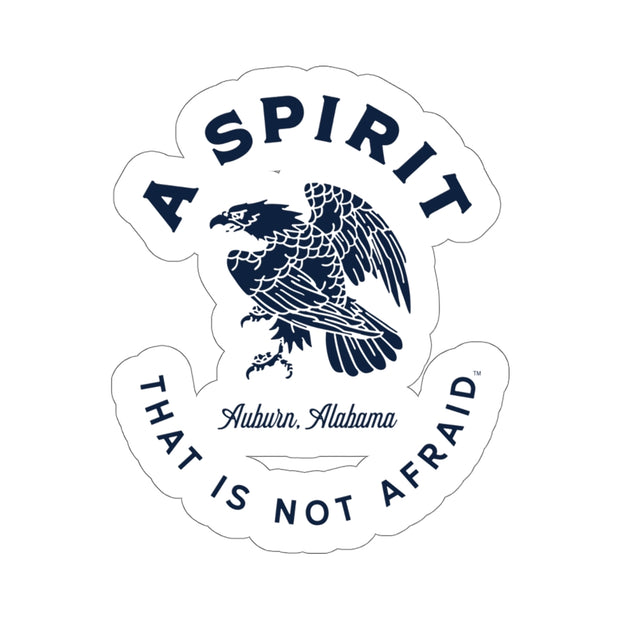 The A Spirit That Is Not Afraid | Sticker