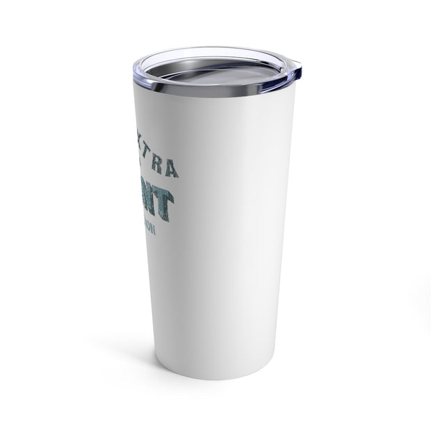 The More Extra | 20 oz. Tumbler