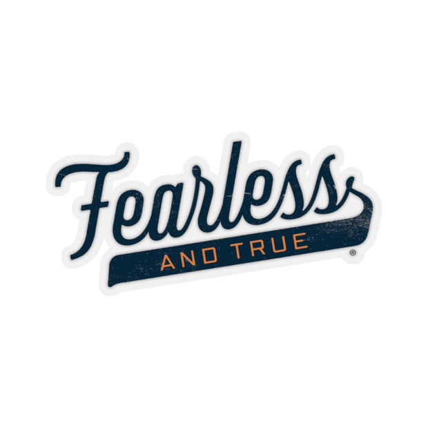 The Fearless & True | Sticker
