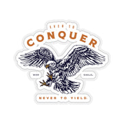 The Ever to Conquer | Sticker