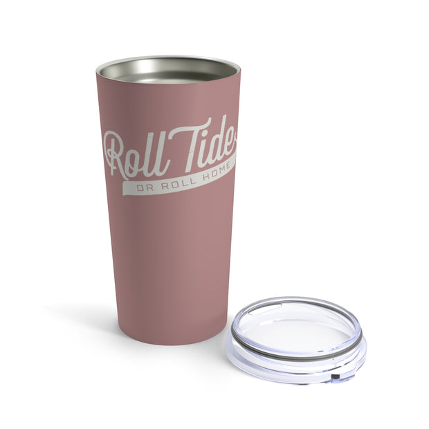 The Roll Home | 20 oz. Tumbler