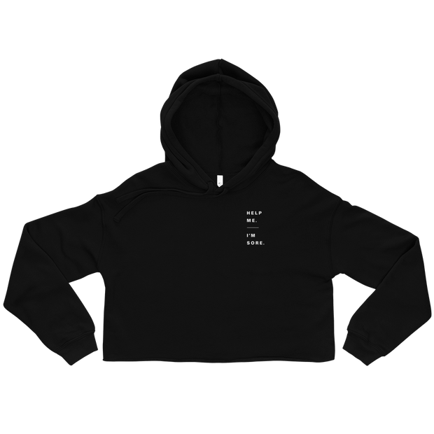 The Help Me Im Sore | Crop Hoodie