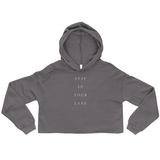 The Stay In Your Lane | Crop Hoodie