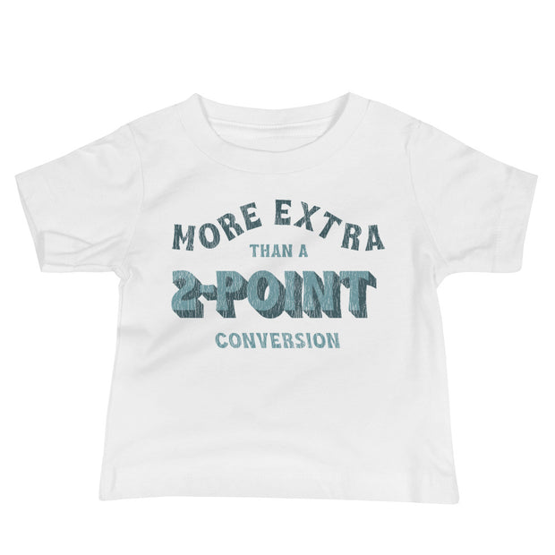 The More Extra | Baby Tee