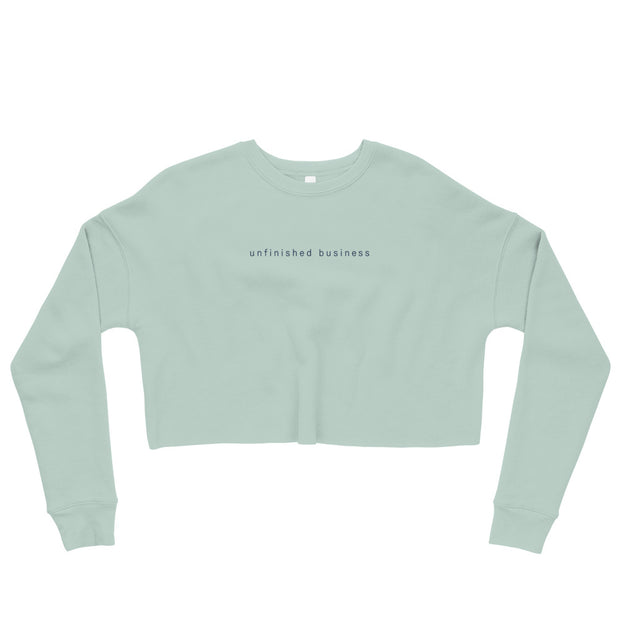 The Unfinished Business | Crop Sweatshirt