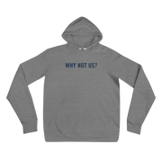 The Why Not Us | Hoodie