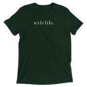 The Wife Life | Triblend Tee
