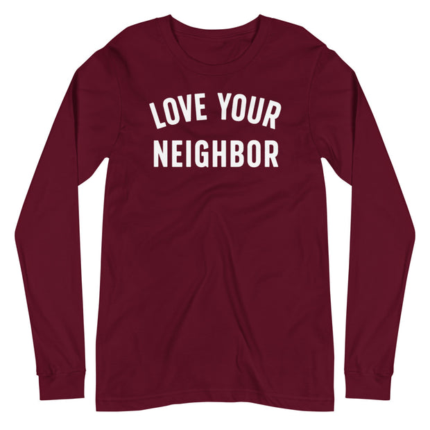 The Love Your Neighbor | Long Sleeve Tee