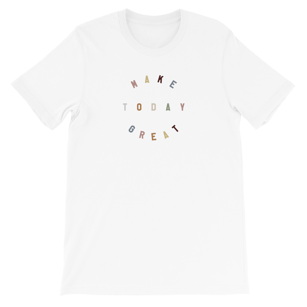 The Make Today Great | Tee