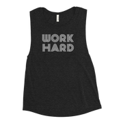 The Work Hard | Muscle Tank