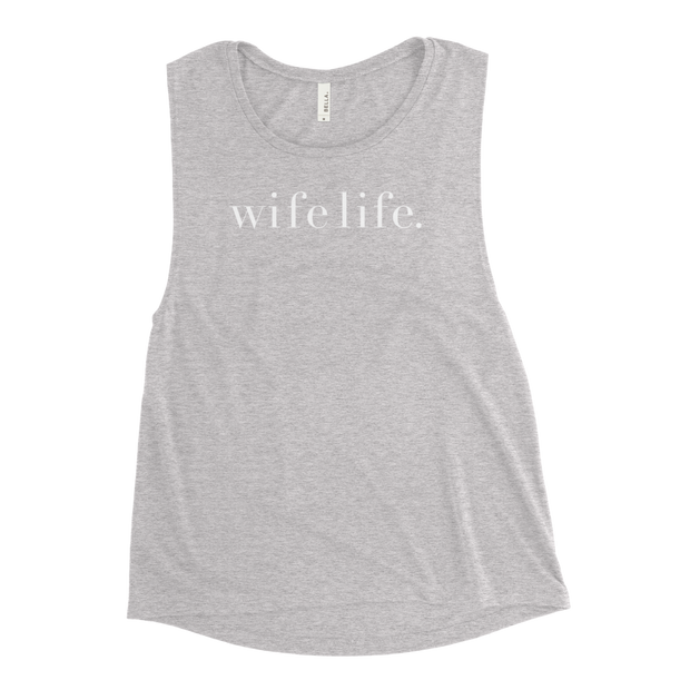 The Wife Life | Muscle Tank