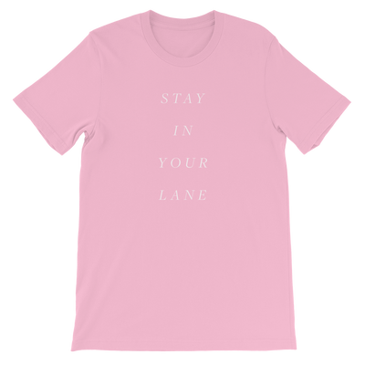 The Stay in Your Lane | Tee