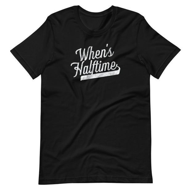 The When's Halftime | Tee