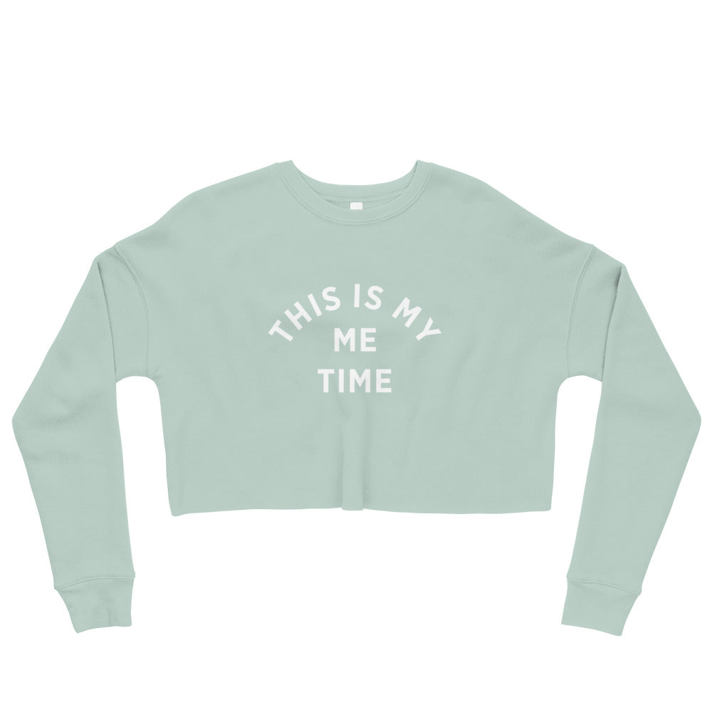 Me Time | Crop Sweatshirt