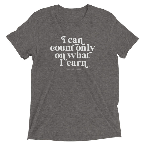 The What I Earn | Triblend Tee
