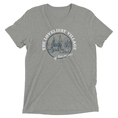 The Loveliest Village | Triblend Tee