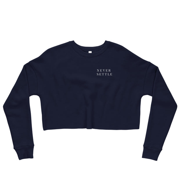 The Never Settle | Crop Sweatshirt