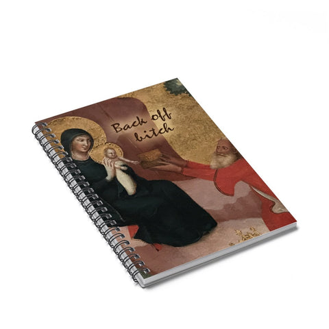 Back off Bitch - Funny Renaissance Style Notebook