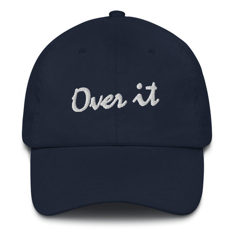 Over It - Dad Hat