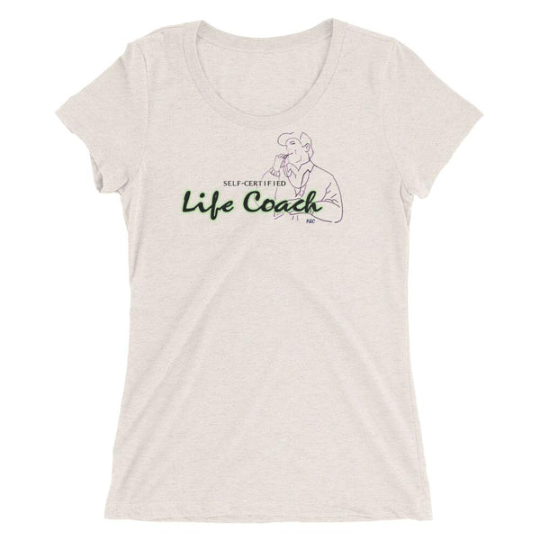 Self Certified Life Coach - Women's Triblend Shirt -  - Polly and Crackers Apparel